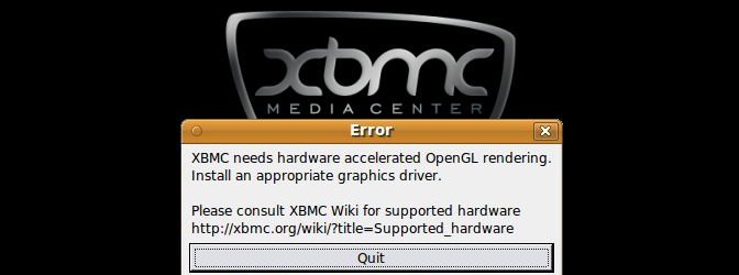 XBMC needs hardware accelerated OpenGL rendering